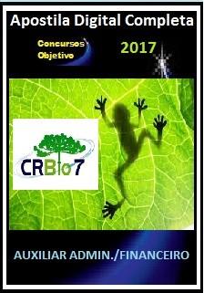 Apostila Conselho R.de Biologia (CRBio) da 7ª Região 2017 - AUXILIAR ADMINISTRATIVO/FINANCEIRO