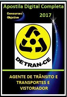 Apostila Detran Ceará CE 2017 - AGENTE DE TRÂNSITO E TRANSPORTES E VISTORIADOR