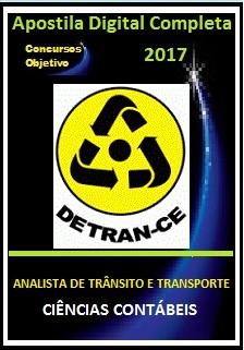 Apostila Detran Ceará CE 2017 - ANALISTA DE TRÂNSITO E TRANSPORTE - CIÊNCIAS CONTÁBEIS