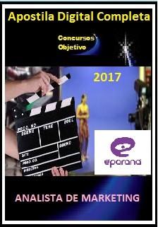 Apostila E-Paraná Comunicação 2017 - ANALISTA DE MARKETING