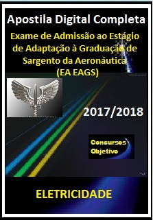 Apostila (EA EAGS) AERONÁUTICA 2017/2018 - ELETRICIDADE