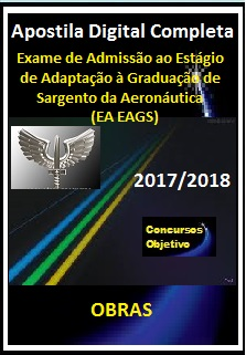 Apostila (EA EAGS) AERONÁUTICA 2017/2018 - OBRAS