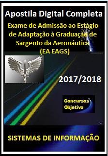 Apostila (EA EAGS) AERONÁUTICA 2017/2018 - SISTEMAS DE INFORMAÇÃO