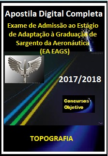 Apostila (EA EAGS) AERONÁUTICA 2017/2018 - TOPOGRAFIA