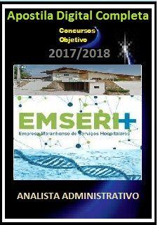 Apostila EMSERH MA 2017 - ANALISTA ADMINISTRATIVO
