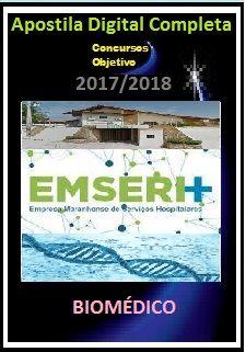 Apostila EMSERH MA 2017 - BIOMÉDICO