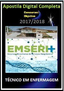 Apostila EMSERH MA 2017 - TÉCNICO EM ENFERMAGEM