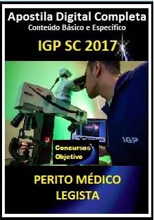 Apostila IGP SC 2017 - PERITO MÉDICO LEGISTA