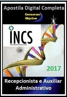Apostila Instituto Nacional de Ciências da Saúde (INCS) 2017 -  RECEPCIONISTA E AUXILIAR ADMINISTRATIVO