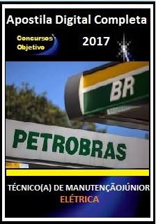 Apostila Petrobras 2017 - TÉCNICO(A) DE MANUTENÇÃO JÚNIOR – ELÉTRICA