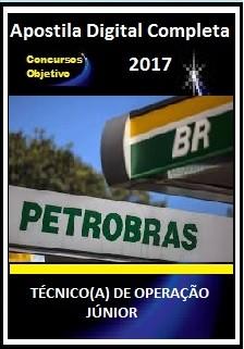 Apostila Petrobras 2017 - TÉCNICO(A) DE OPERAÇÃO JÚNIOR