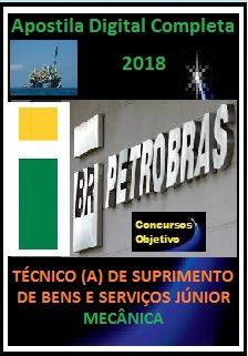 Apostila PETROBRAS 2018 - TÉCNICO (A) DE SUPRIMENTO DE BENS E SERVIÇOS JR - MECÂNICA