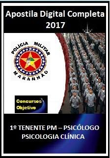 Apostila PM - MA 2017 - 1º TENENTE PM – PSICÓLOGO - PSICOLOGIA CLÍNICA