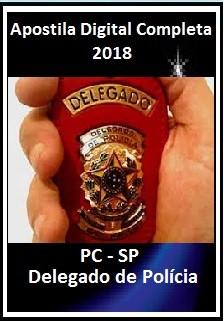 Apostila Polícia Civil SP 2018 - Delegado de Polícia