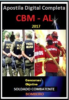 Apostila Polícia Militar de Alagoas AL 2017 - SOLDADO COMBATENTE - CORPO DE BOMBEIROS