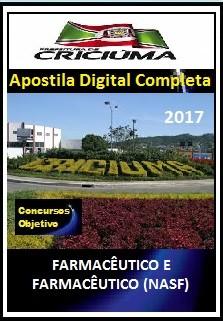 Apostila Prefeitura de Criciúma SC 2017 = FARMACÊUTICO E  FARMACÊUTICO NASF