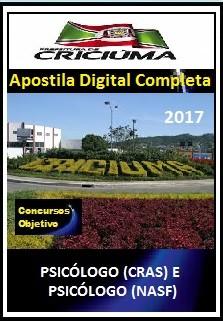 Apostila Prefeitura de Criciúma SC 2017 - PSICÓLOGO (CRAS) E PSICÓLOGO (NASF)
