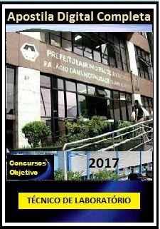 Apostila Prefeitura de Divinópolis MG 2017 - TÉCNICO DE LABORATÓRIO