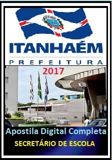 Apostila Prefeitura de Itanhaém SP 2017 - SECRETÁRIO DE ESCOLA