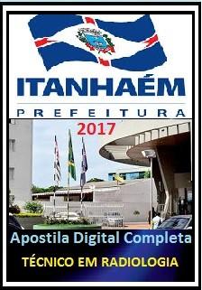 Apostila Prefeitura de Itanhaém SP 2017 - TÉCNICO EM RADIOLOGIA