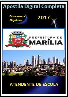 Apostila Prefeitura de Marília 2017 - ATENDENTE DE ESCOLA