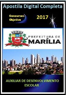 Apostila Prefeitura de Marília 2017 - AUXILIAR DE DESENVOLVIMENTO ESCOLAR