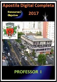 Apostila Prefeitura de Presidente Prudente 2017 - PROFESSOR  I