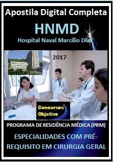 Apostila Residência Médica do Hospital Marcílio Dias 2017 - ESPECIALIDADES COM PRÉ-REQUISITO EM CIRURGIA GERAL