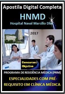 Apostila Residência Médica do Hospital Marcílio Dias 2017 - ESPECIALIDADES COM PRÉ-REQUISITO EM CLÍNICA MÉDICA
