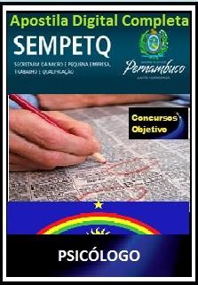 Apostila Secretaria da Micro e Pequena Empresa, Trabalho e Qualificação SEMPETQ PE 2017 - PSICÓLOGO