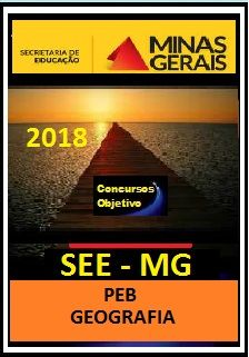 Apostila SEE MG 2018 - (PEB) GEOGRAFIA