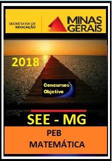 Apostila SEE MG 2018 - (PEB) MATEMÁTICA