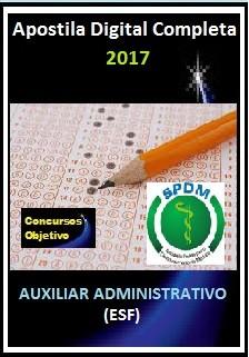Apostila SPDM RJ 2017 - AUXILIAR ADMINISTRATIVO (ESF)