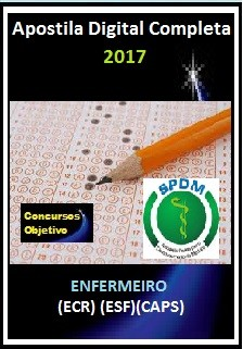 Apostila SPDM RJ 2017 - ENFERMEIRO (ECR) (ESF)(CAPS)