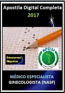 Apostila SPDM RJ 2017 - MÉDICO ESPECIALISTA – GINECOLOGISTA (NASF)