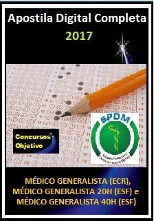 Apostila SPDM RJ 2017 - MÉDICO GENERALISTA (ECR), MÉDICO GENERALISTA 20H (ESF) e MÉDICO GENERALISTA 40H (ESF)