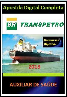 Apostila Transpetro 2018 - AUXILIAR DE SAÚDE