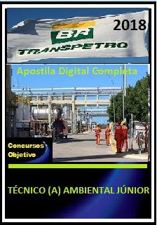 Apostila Transpetro 2018 II - TÉCNICO (A) AMBIENTAL JÚNIOR