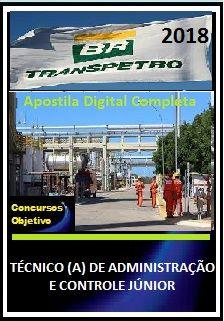 Apostila Transpetro 2018 II - TÉCNICO (A) DE ADMINISTRAÇÃO E CONTROLE JÚNIOR