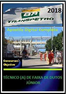Apostila Transpetro 2018 II - TÉCNICO (A) DE FAIXA DE DUTOS JÚNIOR