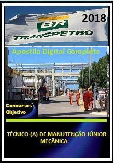 Apostila Transpetro 2018 II - TÉCNICO (A) DE MANUTENÇÃO JÚNIOR - MECÂNICA