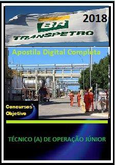 Apostila Transpetro 2018 II - TÉCNICO (A) DE OPERAÇÃO JÚNIOR