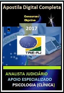 Apostila TRE RJ 2017 - ANALISTA JUDICIÁRIO - APOIO ESPECIALIZADO  PSICOLOGIA (CLÍNICA)