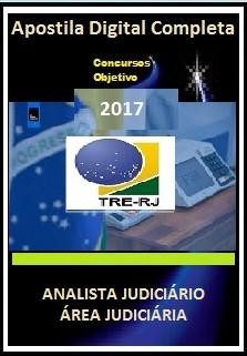 Apostila TRE RJ 2017 -  ANALISTA JUDICIÁRIO - ÁREA JUDICIÁRIA