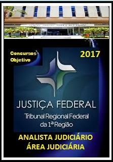 APOSTILA TRF 1ª REGIÃO 2017  ANALISTA JUDICIÁRIO - ÁREA JUDICIÁRIA