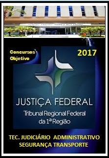 APOSTILA TRF 1ª REGIÃO 2017  TEC. JUDICIÁRIO  ADMINISTRATIVO - SEGURANÇA TRANSPORTE
