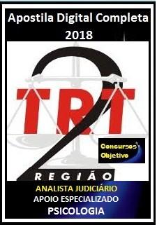 Apostila TRT 2ª Região 2018 - ANALISTA JUDICIÁRIO – ÁREA APOIO ESPECIALIZADO - PSICOLOGIA