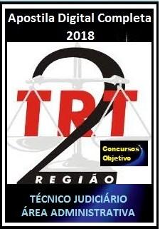 Apostila TRT 2ª Região 2018 - TÉCNICO JUDICIÁRIO – ÁREA ADMINISTRATIVA