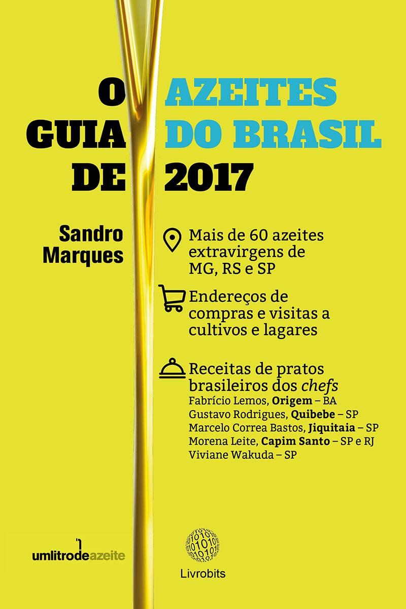 GUIA DE AZEITES DO BRASIL 2017, O