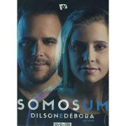 Dilson e Débora - Somos Um